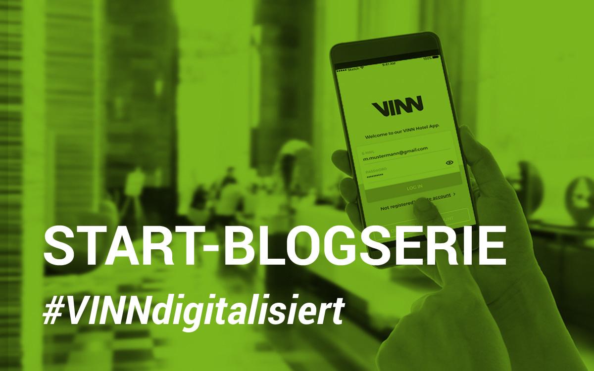Start Blogserie #VINNdigitalisiert Hotellerie