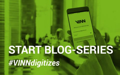 Start Blog-Series #VINNdigitizes Hotel