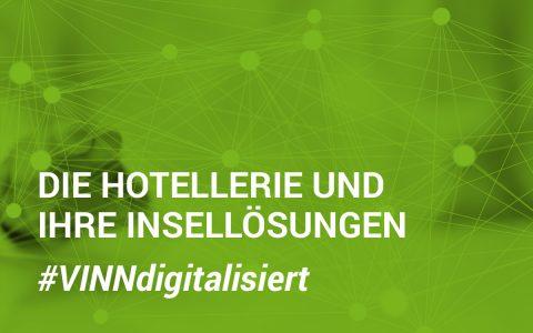 Digitalisierung – Die Hotellerie und ihre Insellösungen